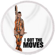 I Got The Moves Round Beach Towel