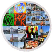 I Left My Heart In San Francisco 20140418 Round Beach Towel