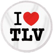 Round Beach Towel featuring the photograph i love TLV by Ron Shoshani