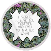 Round Beach Towel featuring the painting I Promise by Lisa Weedn