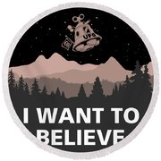 Round Beach Towel featuring the digital art I Want To Believe by Gina Dsgn