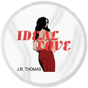 Round Beach Towel featuring the digital art Ideal Love Cover by Jayvon Thomas