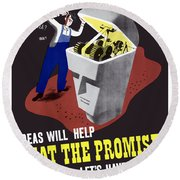 Round Beach Towel featuring the digital art Ideas Will Help Beat The Promise by War Is Hell Store