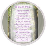 If Dads Were Greeting Card And Poster Round Beach Towel by Felipe Adan Lerma
