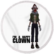 I'm A Happy Clown Round Beach Towel