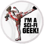 I'm A Sci-fi Geek Round Beach Towel