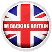 Im Backing Britain Round Beach Towel