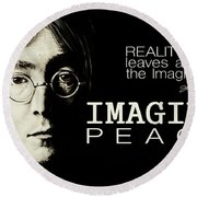 Imagine Peace- John Lennon Round Beach Towel