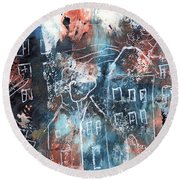 In A Northern Town- Abstract Art By Linda Woods Round Beach Towel
