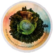 In Dreams A World Entirely Our Own Orb Round Beach Towel