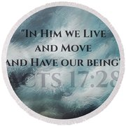 In Him We Live... Round Beach Towel by Sharon Soberon