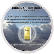 Infinite Opportunities Round Beach Towel