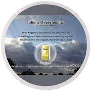 Infinite Opportunities Round Beach Towel