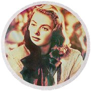 Ingrid Bergman - Movie Legend Round Beach Towel