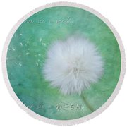 Inspirational Art - Some See A Wish Round Beach Towel