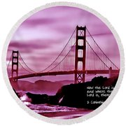 Inspirational - Nightfall At The Golden Gate Round Beach Towel