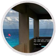 Inspirational - Picture Windows Round Beach Towel