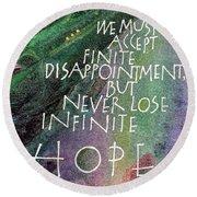 Inspirational Saying Hope Round Beach Towel