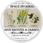 Invasive Species Nevada County, California Round Beach Towel