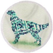 Round Beach Towel featuring the painting Irish Setter Watercolor Painting / Typographic Art by Ayse and Deniz