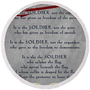 It Is The Soldier Round Beach Towel