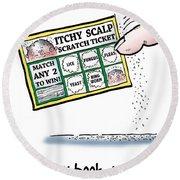 Itchy Scalp Scratch Ticket Round Beach Towel
