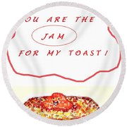 Round Beach Towel featuring the drawing Jam For My Toast by Denise Fulmer