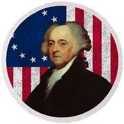 John Adams And The American Flag Round Beach Towel