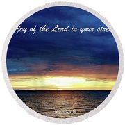 Joy Of The Lord Round Beach Towel by Russell Keating
