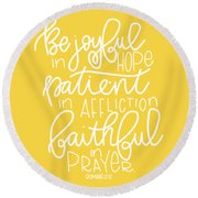 Joyful In Hope Round Beach Towel