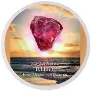 July Birthstone Ruby Round Beach Towel