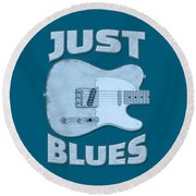 Just Blues Shirt Round Beach Towel