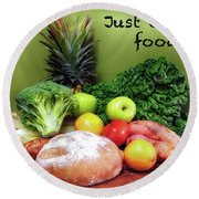 Just Eat Real Food Round Beach Towel