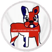 Keep Calm And Go Walkies Round Beach Towel
