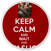 Keep Calm And Wait For Yasuo Round Beach Towel