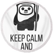 Keep Calm And Yub Nub Round Beach Towel