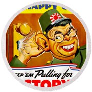 Keep Em Pulling For Victory - Ww2 Round Beach Towel