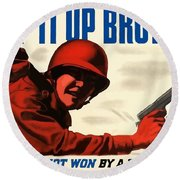 Keep It Up Brother Round Beach Towel
