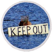 Keep Out 3 Round Beach Towel by Sadie Reneau