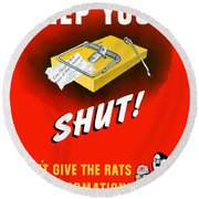 Keep Your Trap Shut -- Ww2 Propaganda Round Beach Towel