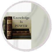 Knowledge Is Power Round Beach Towel