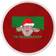 La La La Christmas Round Beach Towel