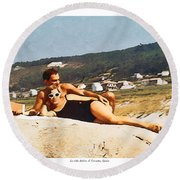 La Vida Dulce,the Sweet Life Round Beach Towel