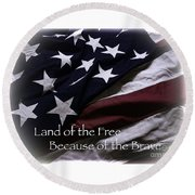 Land Of The Free Round Beach Towel