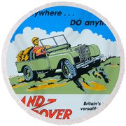 Landrover Advert - Go Anywhere.....do Anything Round Beach Towel