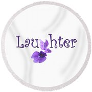 Round Beach Towel featuring the digital art Laughter Shirt by Ann Lauwers