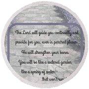 Lavender Path With Scripture Art Isiah 58 Round Beach Towel