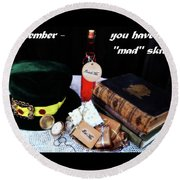 Lessons From The Mad Hatter Round Beach Towel