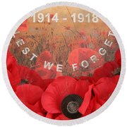 Lest We Forget - 1914-1918 Round Beach Towel by Travel Pics