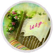 Round Beach Towel featuring the digital art Let It Go 2017 by Kathryn Strick